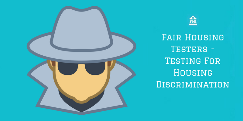 Fair Housing Testers - Testing for discrimination